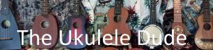 The Ukulele Dude